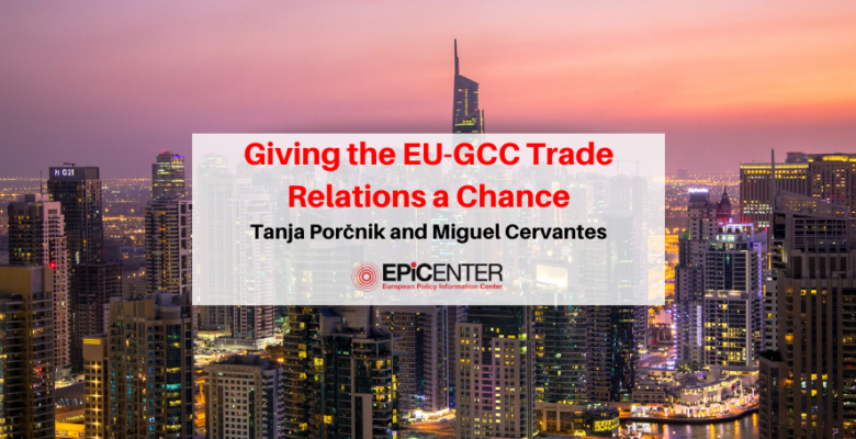 Giving-the-EU-GCC-Trade-Relations-a-Chance-780x450